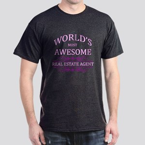 World's Most Awesome Real Estate Agent Dark T-Shir