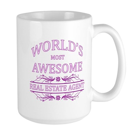 World's Most Awesome Real Estate Agent Large Mug