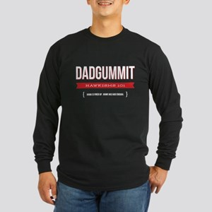 Dadgummit Long Sleeve Dark T-Shirt