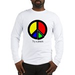 Try a peace Long Sleeve T-Shirt