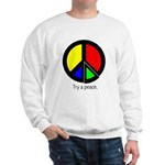 Try a peace Sweatshirt
