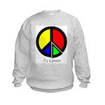 Try a peace Kids Sweatshirt