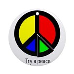 Try a peace Ornament (Round)
