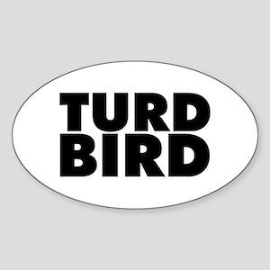 Turd Bird Sticker (Oval)