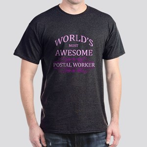 World's Most Awesome Postal Worker Dark T-Shirt