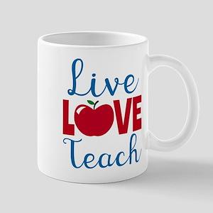 Live Love Teach Mugs