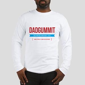 Dadgummit Long Sleeve T-Shirt