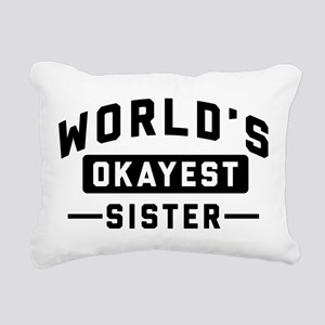 World's Okayest Sister Rectangular Canvas Pillow