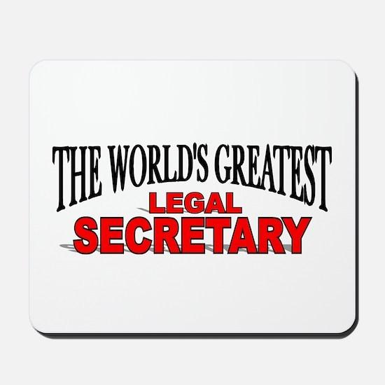 """The World's Greatest Legal Secretary"" Mousepad"