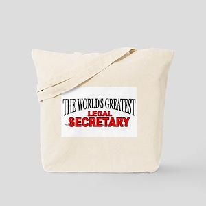 """The World's Greatest Legal Secretary"" Tote Bag"