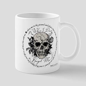 When I Die, Hugel Me1 Mugs