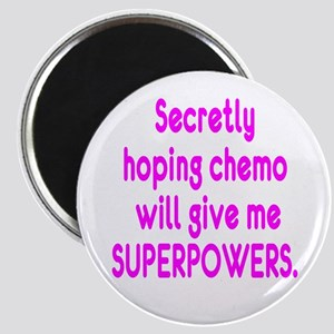Funny Cancer Chemo Superpowers Pink Magnet