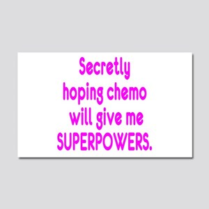 Funny Cancer Chemo Superpowers Pink Car Magnet 20