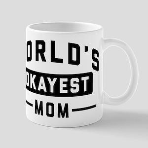 World's Okayest Mom 11 oz Ceramic Mug
