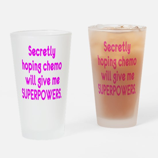 Funny Cancer Chemo Superpowers Pink Drinking Glass
