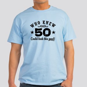 Funny 50th Birthday Light T Shirt
