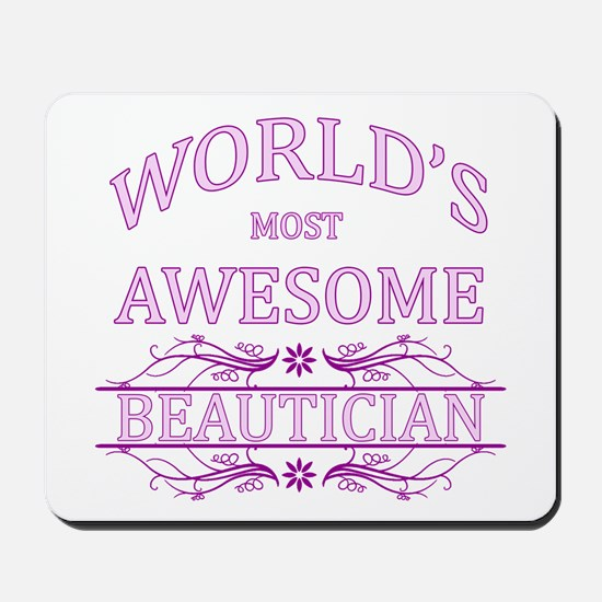 World's Most Awesome Beautician Mousepad