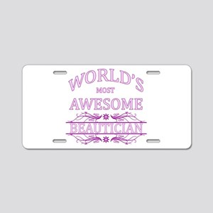 World's Most Awesome Beautician Aluminum License P