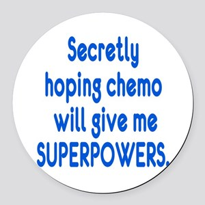 Funny Cancer Chemo Superpowers Round Car Magnet