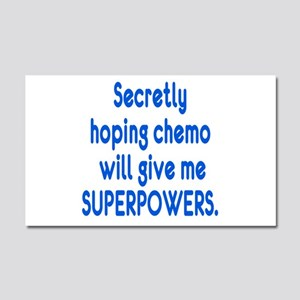 Funny Cancer Chemo Superpowers Car Magnet 20 x 12