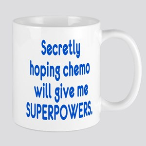 Funny Cancer Chemo Superpowers Mug