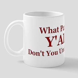 Y'all? Mug