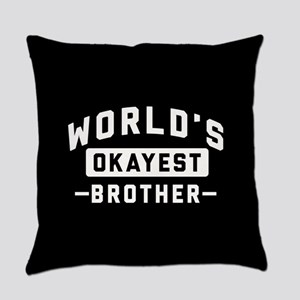 World's Okayest Brother Everyday Pillow