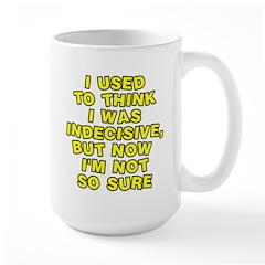 I used to think Large Mug