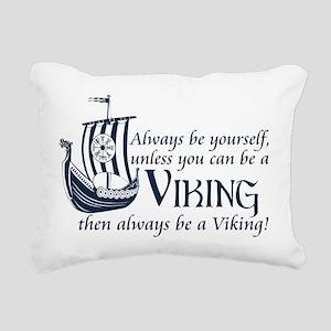 Be a Viking Rectangular Canvas Pillow