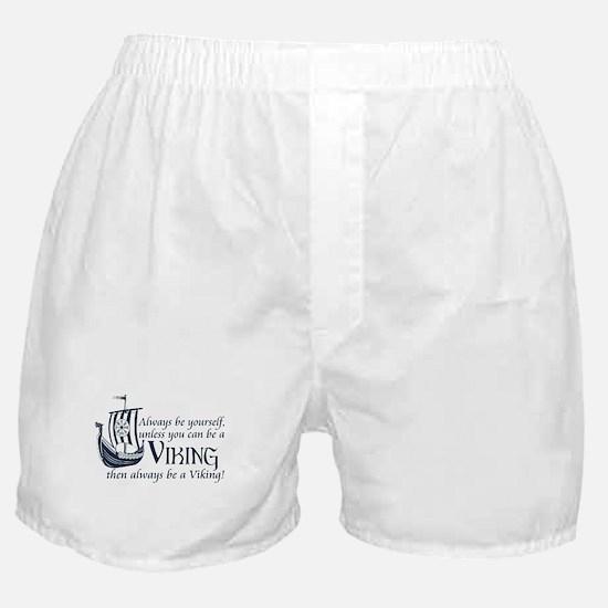 Be a Viking Boxer Shorts