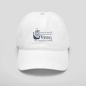 Be a Viking Baseball Cap