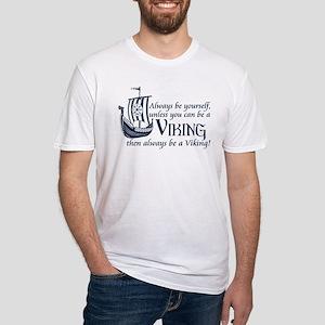 Be a Viking T-Shirt