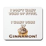 Buns of Cinnamon Mousepad