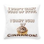 Buns Of Cinnamon Everyday Pillow