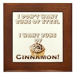 Buns Of Cinnamon Framed Tile