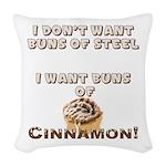 Buns Of Cinnamon Woven Throw Pillow