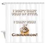 Buns of Cinnamon Shower Curtain