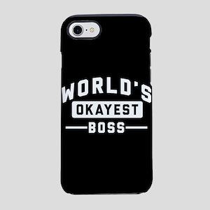 World's Okayest Boss iPhone 7 Tough Case