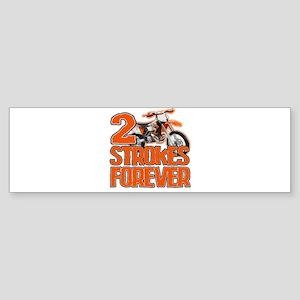 2 Strokes Forever Bumper Sticker