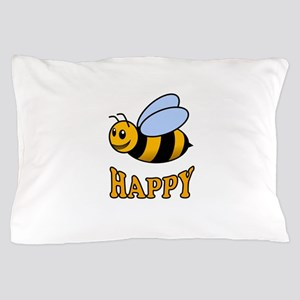 BE HAPPY Pillow Case