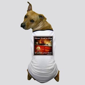 Food Watcher Dog T-Shirt