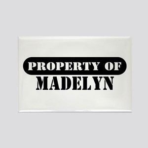 Property of Madelyn Rectangle Magnet