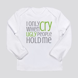 Crying Baby Long Sleeve T-Shirt