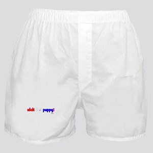 Kick That Puppy! Boxer Shorts