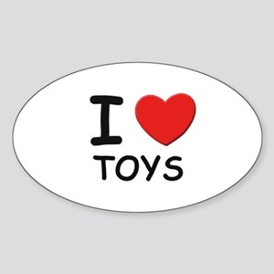 I love toys Oval Sticker