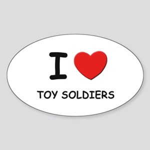 I love toy soldiers Oval Sticker