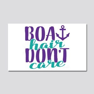 Boat Hair, Don't Care Car Magnet 20 x 12