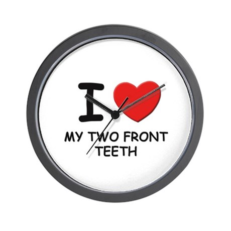 I love my two front teeth Wall Clock