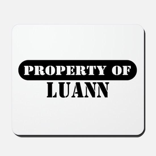 Property of Luann Mousepad