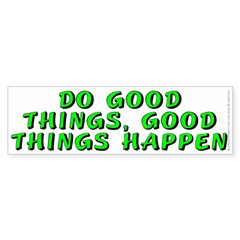 Do good things - Sticker (Bumper 50 pk)